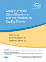 Xiidra in Practice: Clinical Experience with this Treatment for Dry Eye Disease